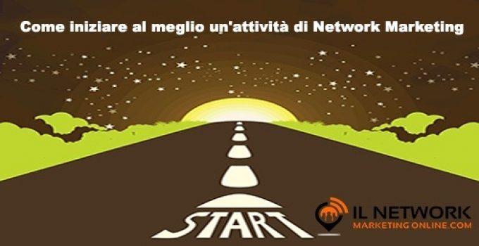 iniziare al meglio un'attività di Network Marketing