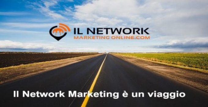 Il Network Marketing è un viaggio