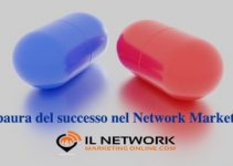 paura del successo nel Network Marketing