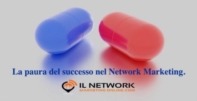 paura del successo nel Network Marketing