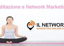 Meditazione e Network Marketing