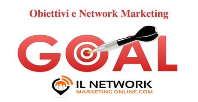 obiettivi nel network marketing