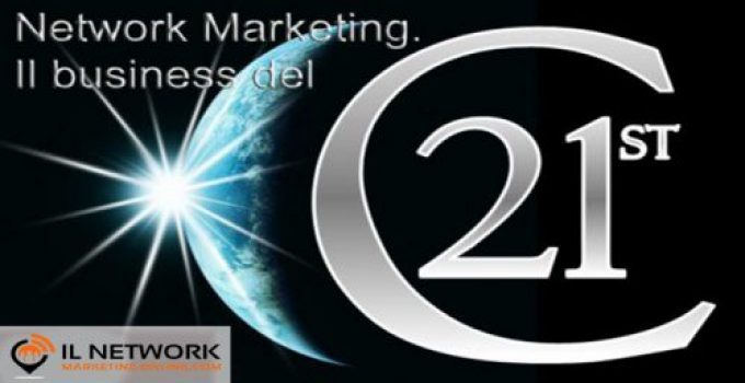 Network Marketing è il Business del XXI secolo.