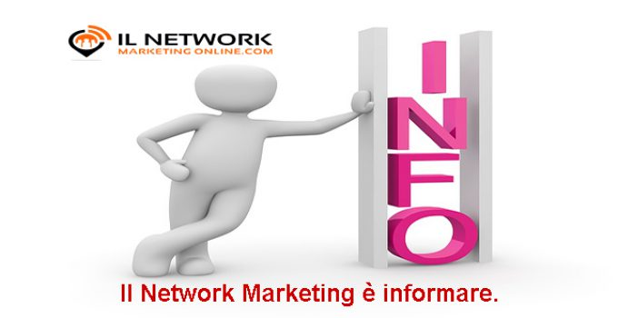 il network marketing è informare