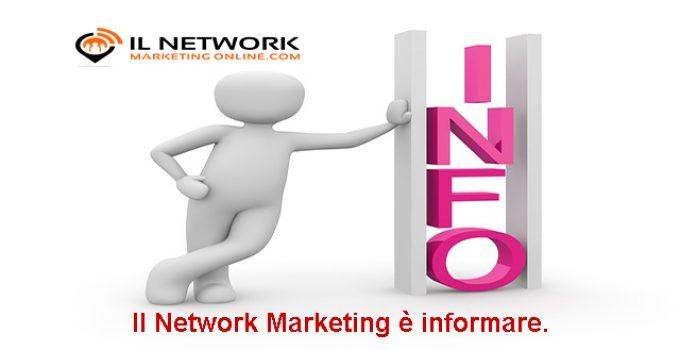 il network marketing è informare