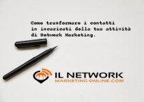 incaricati della tua attività di Network Marketing