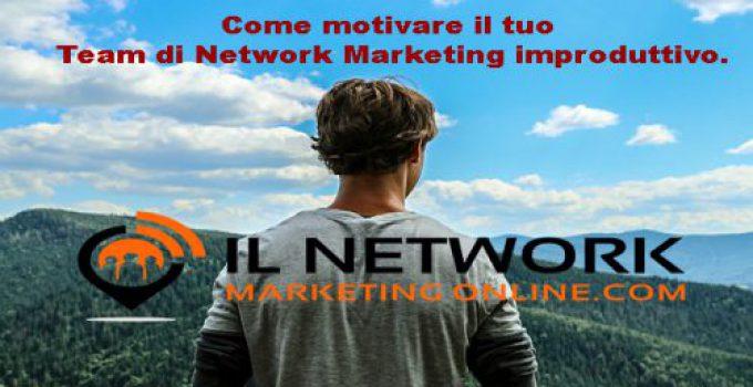 motivare il tuo Team di Network Marketing