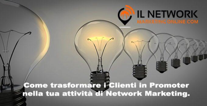 trasformare i clienti in Promoter