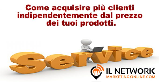 acquisire più clienti nel network marketing
