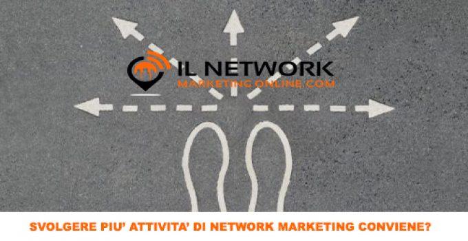 svolgere più attività di network marketing
