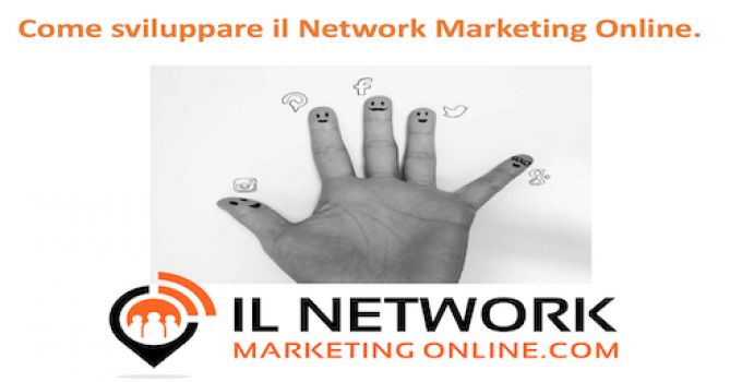 sviluppare il Network Marketing Online