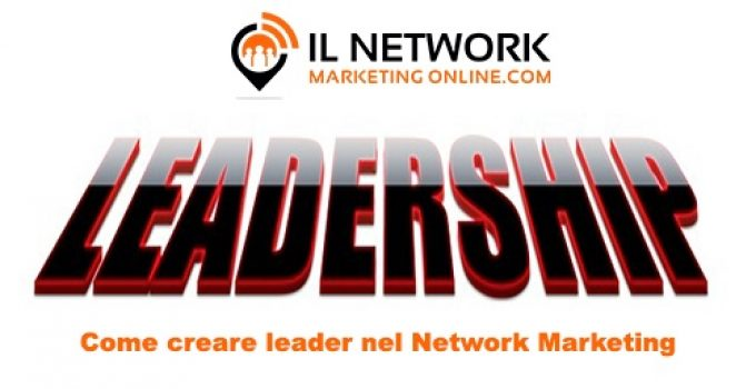 creare leader nel network marketing