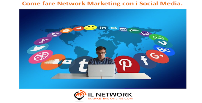 Network marketing con i social media