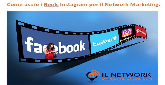 Reels instagram per il network marketing