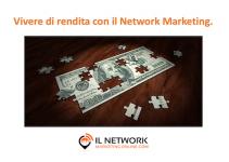 vivere di rendita con il network marketing