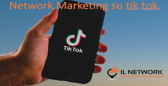 network marketing su tik tok